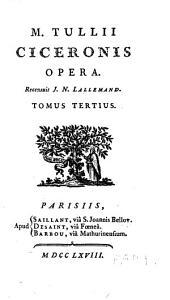 M. Tullii Ciceronis opera, 3: Volume 5