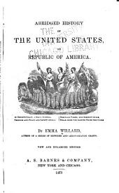Abridged History of the United States, Or Republic of America