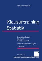 Klausurtraining Statistik: Deskriptive Statistik — Stochastik — Induktive Statistik, Ausgabe 2