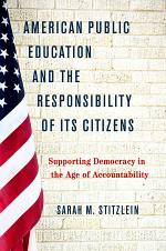 American Public Education and the Responsibility of Its Citizens