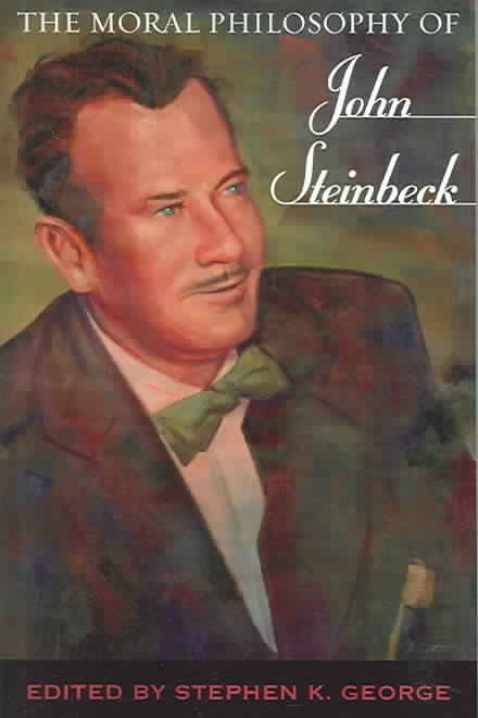 The Moral Philosophy of John Steinbeck