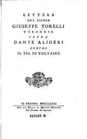 Lettera sopra Dante Aligeri [sic] contro il sig. di Voltaire
