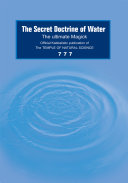 The Secret Doctrine of Water