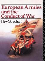 European Armies and the Conduct of War PDF