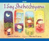I Say Shehechiyanu: Read-Aloud Edition