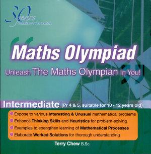 Maths Olympiad   Intermediate P4   P5  Unleash The Maths Olympian In You  PDF