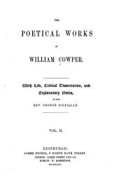 The Poetical Works of William Cowper: Volume 2