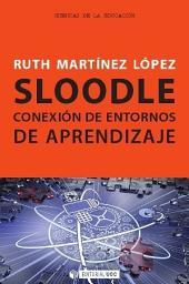 Sloodle. Conexión de entornos de aprendizaje