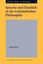 Sprache und Dialektik in der aristotelischen Philosophie