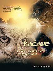 Facade: In Every Mortal Lies a Dormant god!