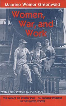 Women  War  and Work PDF