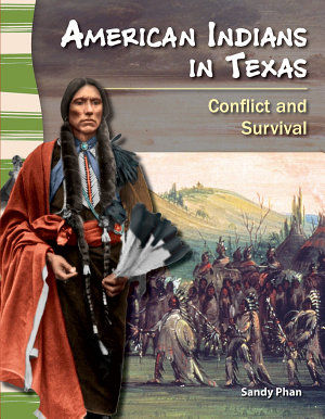 American Indians in Texas  Conflict and Survival PDF