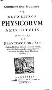 Commentarius in octo libros physicorum Aristotelis ...