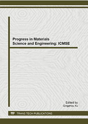 Progress in Materials Science and Engineering: ICMSE 2013