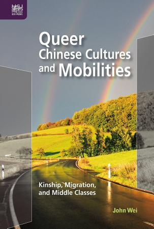 Queer Chinese Cultures and Mobilities PDF