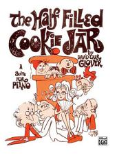 The Half Filled Cookie Jar (A Suite for Piano)