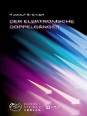 Der elektronische Doppelgänger