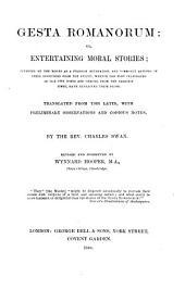 Gesta Romanorum: Or, Entertaining Moral Stories ...