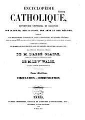 Encyclopédie catholique: répertoire universel et raisonné des sciences, des lettres, des arts et des métiers, formant une bibliothèque universelle...