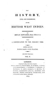 The History, Civil and Commercial, of the British West Indies: Volume 2