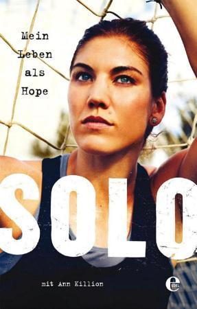 Mein Leben als Hope Solo PDF
