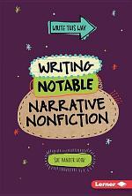 Writing Notable Narrative Nonfiction