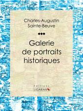 Galerie de portraits historiques: Souverains – Hommes d'État – Militaires