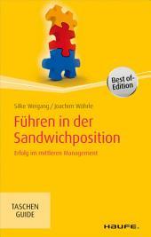 Führen in der Sandwichposition: Erfolg im mittleren Management