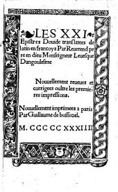 Les XXI Epistres Douide translatees de latin en francoys Par Reuerend pere en dieu Monseigneur Leuesque Dangoulesme [Octavien de St. Gelais]