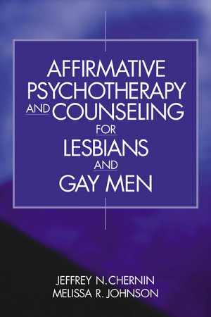 Affirmative Psychotherapy and Counseling for Lesbians and Gay Men PDF