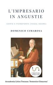 L'impresario in angustie (Canto e pianoforte - Vocal Score)