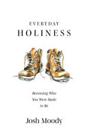 The Real Nature of Gospel Holiness