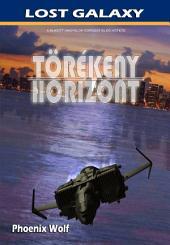 Törékeny Horizont: Lost Galaxy I.