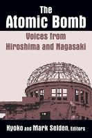 The Atomic Bomb  Voices from Hiroshima and Nagasaki PDF