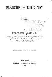 Blanche of Burgundy: A Novel
