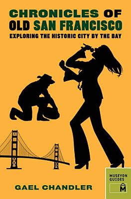 Chronicles of Old San Francisco PDF