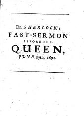 A sermon [on Ps. lxxvii. 10-12] preached at White-hall, before the queen: Volume 17