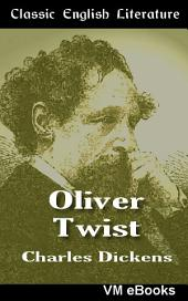 Oliver Twist: Classic English Literature