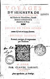 Les voyages du seigneur de Villamont: divisez en trois livres