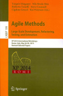 Agile Methods. Large-Scale Development, Refactoring, Testing, and Estimation