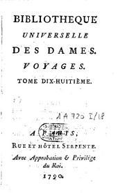 Bibliothèque universelle des dames: Voyages. Classe 1, Volume18
