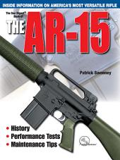 The Gun Digest Book of the AR-15: Edition 2