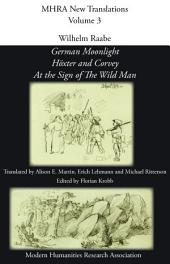German Moonlight: Höxter and Corvey ; At the Sign of the Wild Man