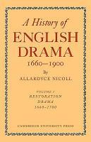 History of English Drama  1660 1900 PDF
