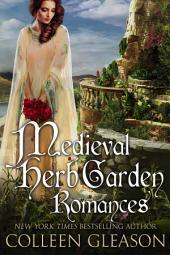 The Medieval Herb Garden Romances: (Complete Boxed Set, Books 1-4)