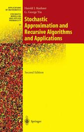 Stochastic Approximation and Recursive Algorithms and Applications: Edition 2