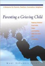 Parenting a Grieving Child PDF