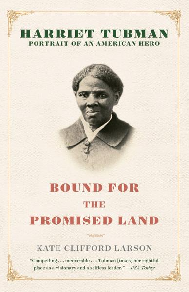 Download Bound for the Promised Land Book