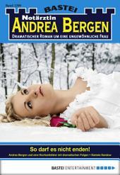 Notärztin Andrea Bergen - Folge 1290: So darf es nicht enden!