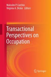 Transactional Perspectives on Occupation
